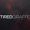 TiredGiraffe