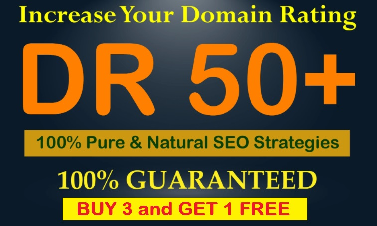 we will Increase Domain Ratings DR50+ Fast in 20 days