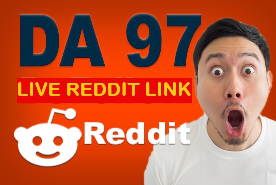 1 SUPERSTRONG DA97 High Quality Backlinks From Reddit