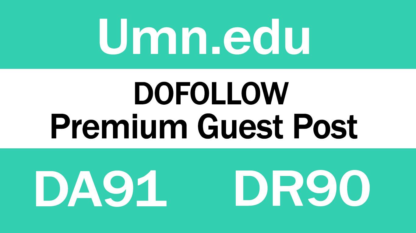Write And Publish Guest Post On UMN. Edu DA 91 blog