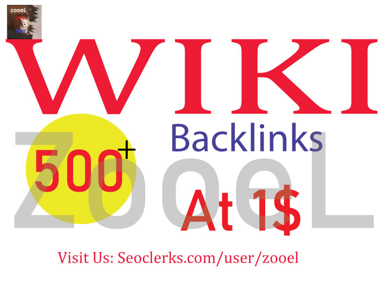 Create 500+ Contextual Wiki Backlinks -Best For Google Ranking