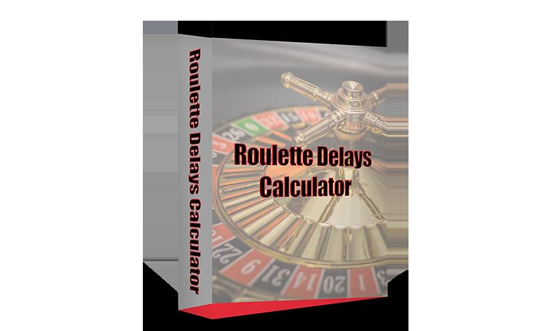 Software Roulette Delays Calculator