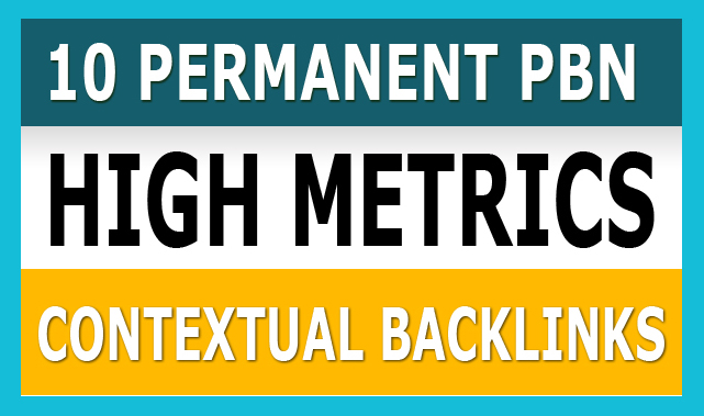 Create 10 Permanent PBN Post on High Metrics Domains Seo Backlinks