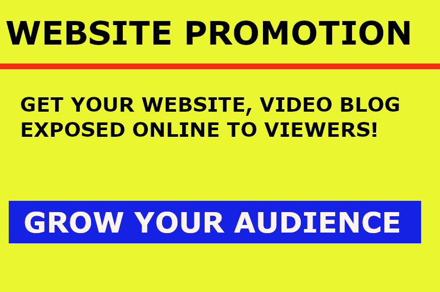 Website Promotion - Get your Site Exposed to Many Online in 2020
