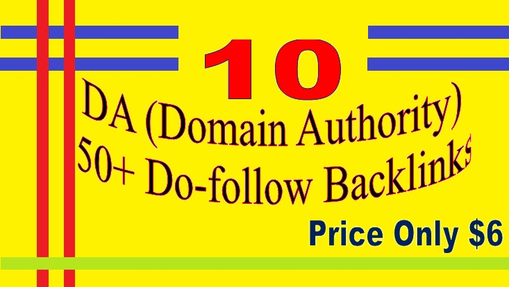 Manage 10 DA Domain Authority 50+ Do-follow Backlinks for your Websites