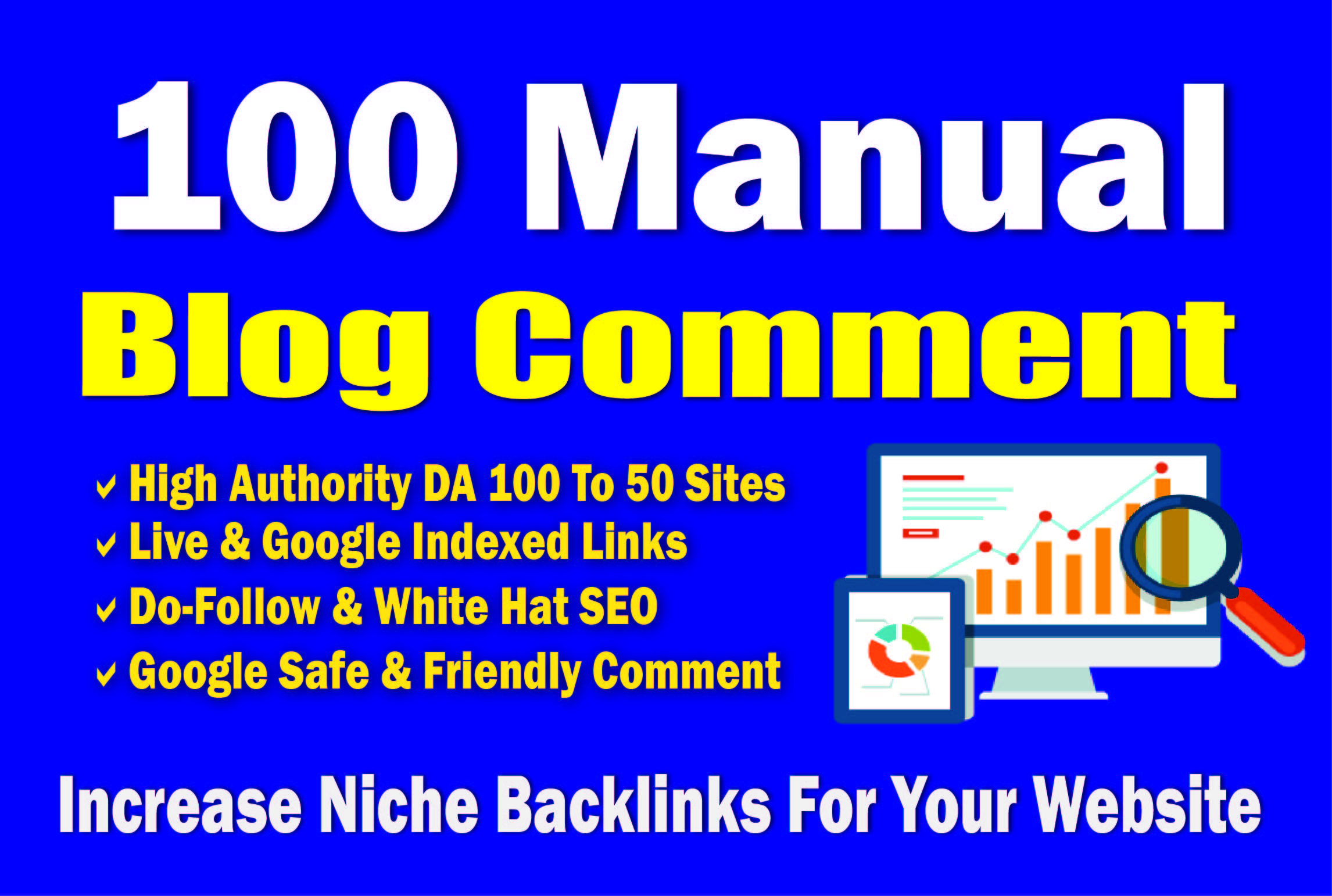 I will provide 100 Blog Comments Backlinks from high quality Blogs in 24hours