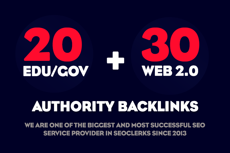 Do 20 Edu/Gov + 30 Web 2.0 Manual backlinks to rank your website on Search results