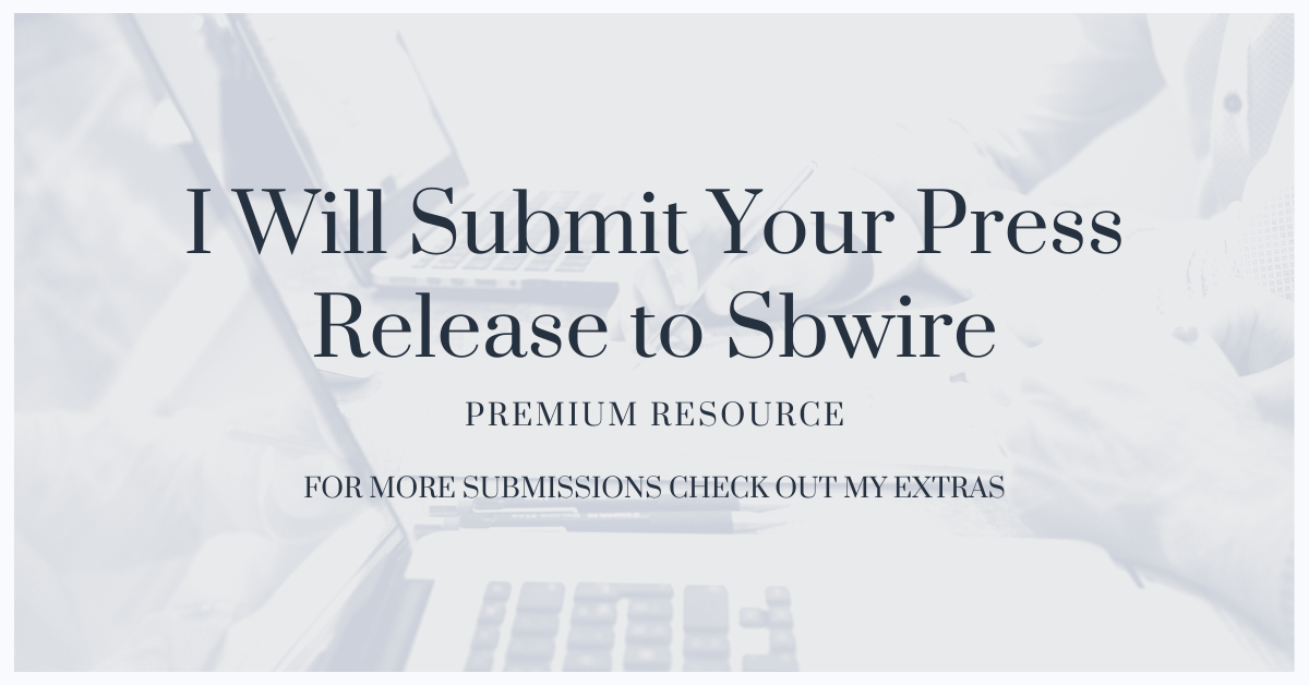 Submit Press Release to Sbwire Top Paid Press Release Website