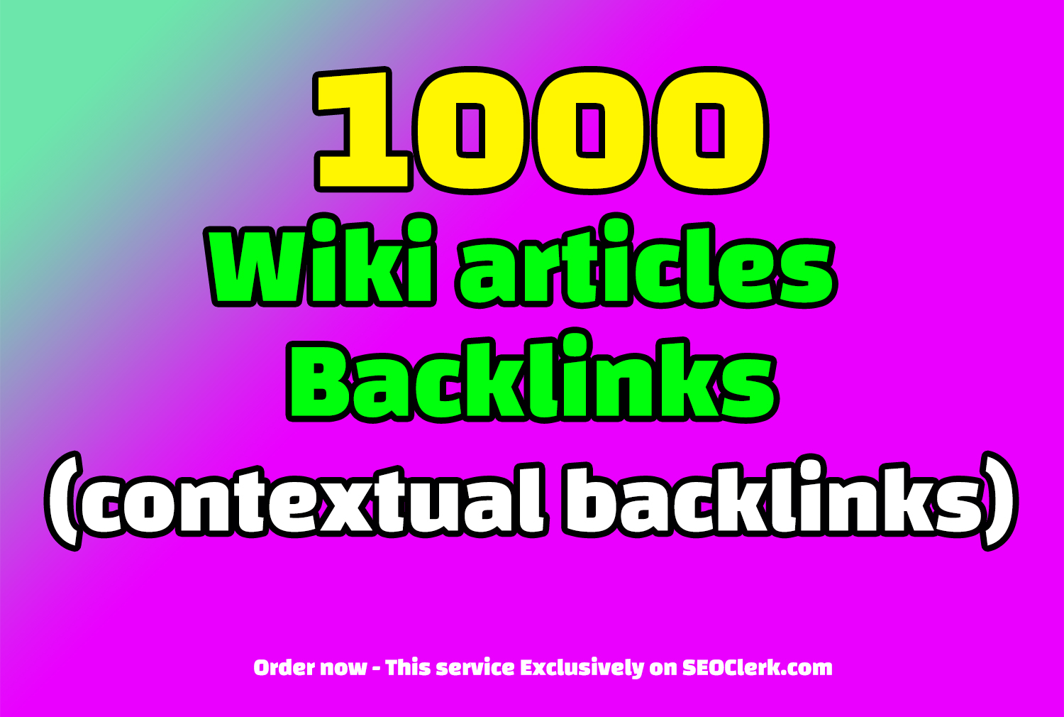 1000 WIKI articles contextual backlinks