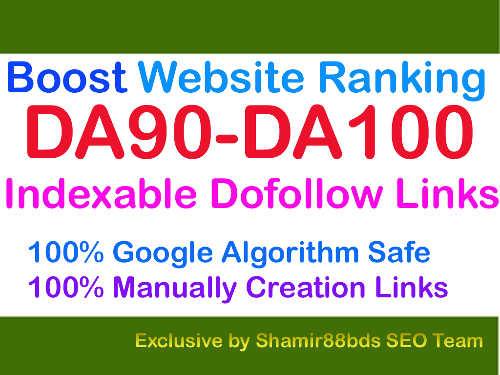 Indexable 22 DA90-DA100 Best Dofollow Links to Boost Website Ranking