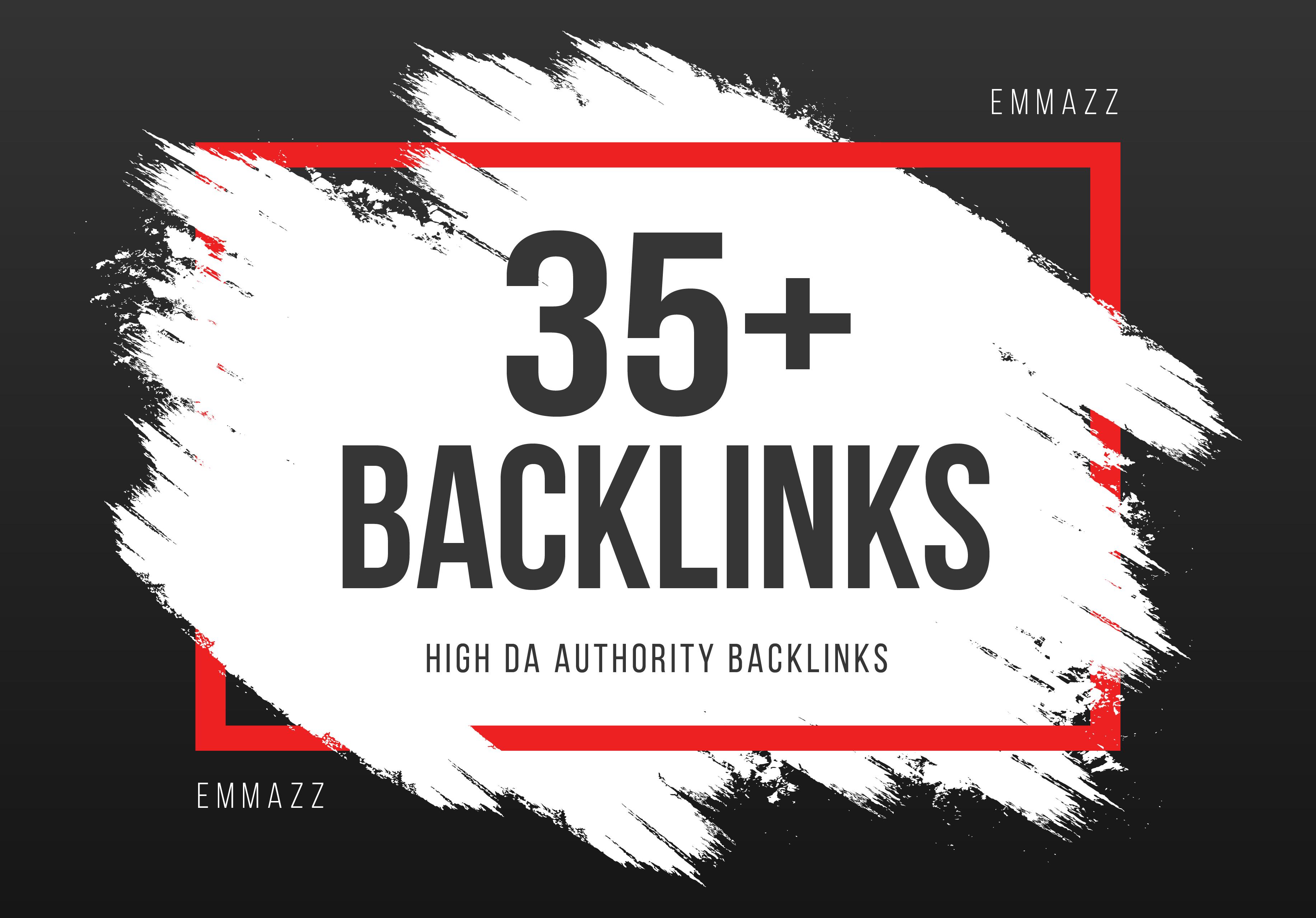build 35 Unique high DA Authority Backlinks