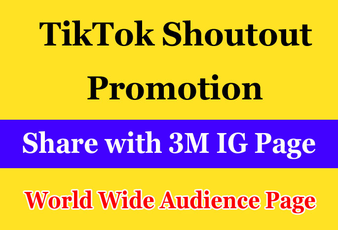TikTok Shoutout Promotion on my 3M Instagram Followers Page and increase your TikTok Audience