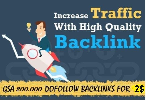 make 200000 GSA backlinks dofollow 100 percent increase in ranking for 2