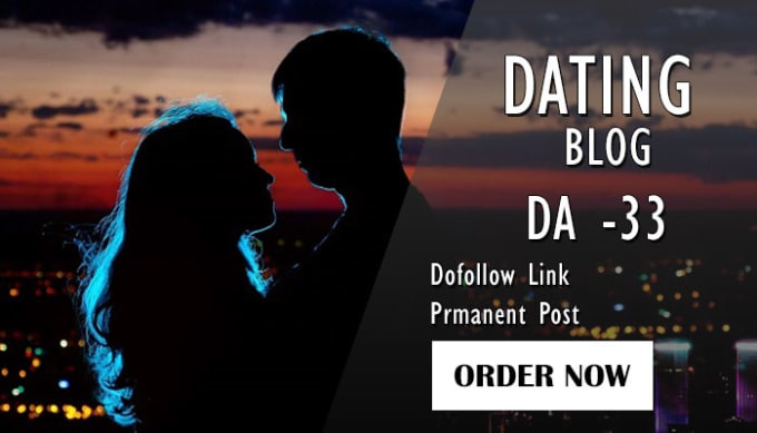 do guest post on dating blog for any dating,  lifestyle sites