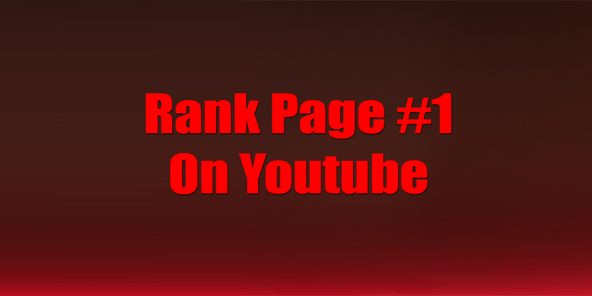 YOUTUBE RANKING- RANK TO PAGE 1 ON YOUTUBE WITH ON-PAGE AND OFF-PAGE SEO - NOBODY RANKS BETTER