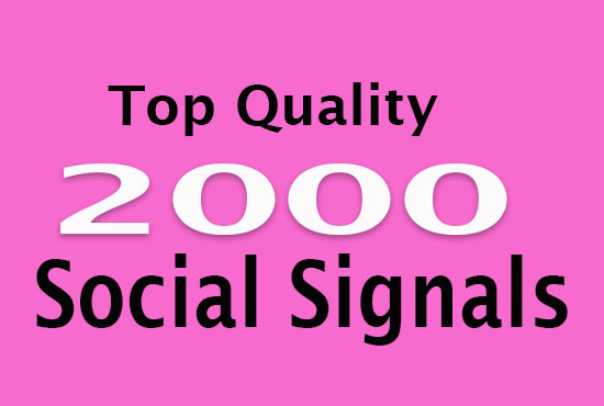 2000 High Quality SEO Social Signals Promotion