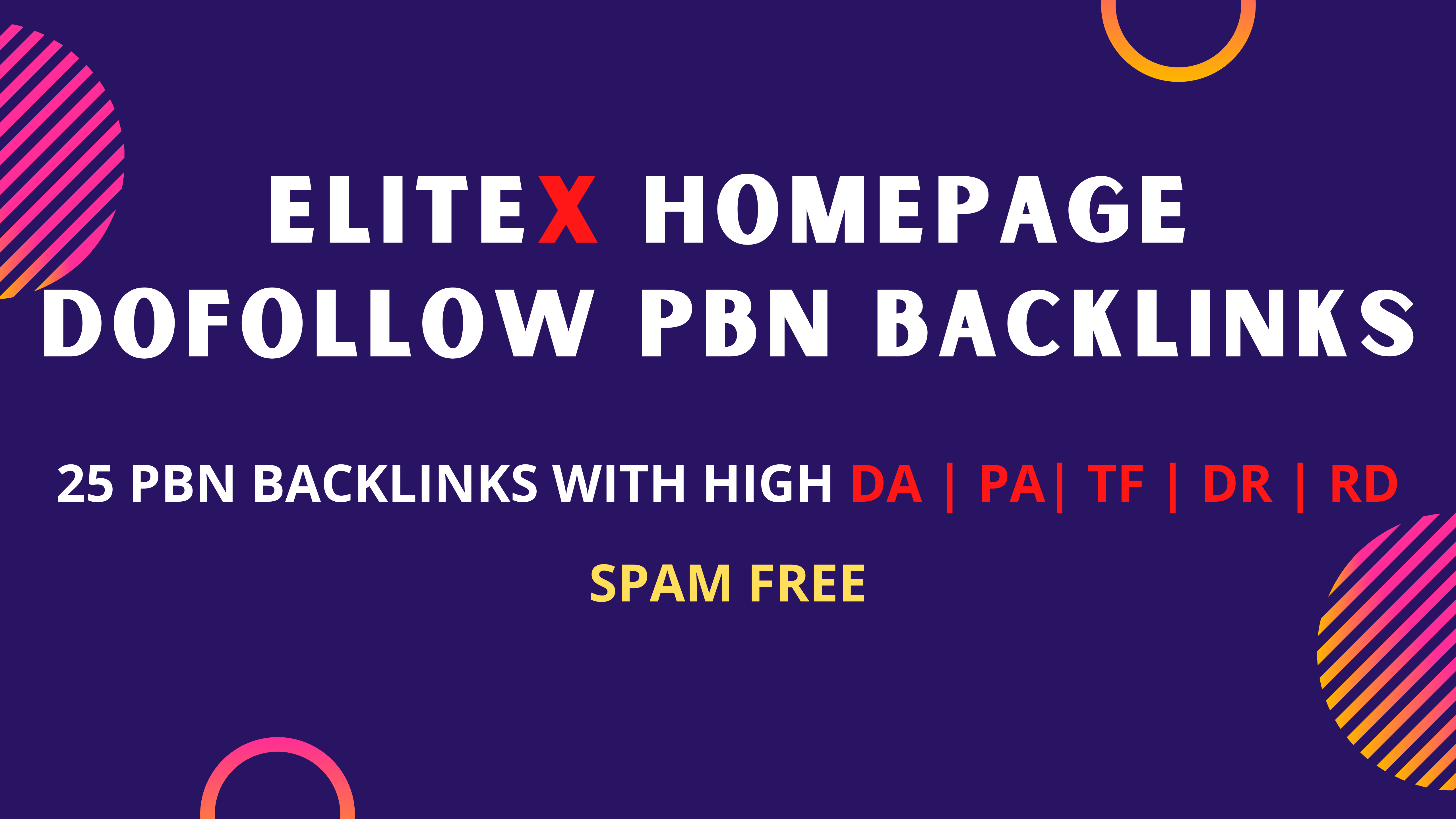 Build 25 Dofollow High DA/TF/DR HomePage PBN Links
