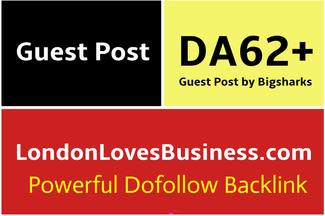 I Will Publish a Guest Post on LondonLovesBusiness,  LondonLovesBusiness. com
