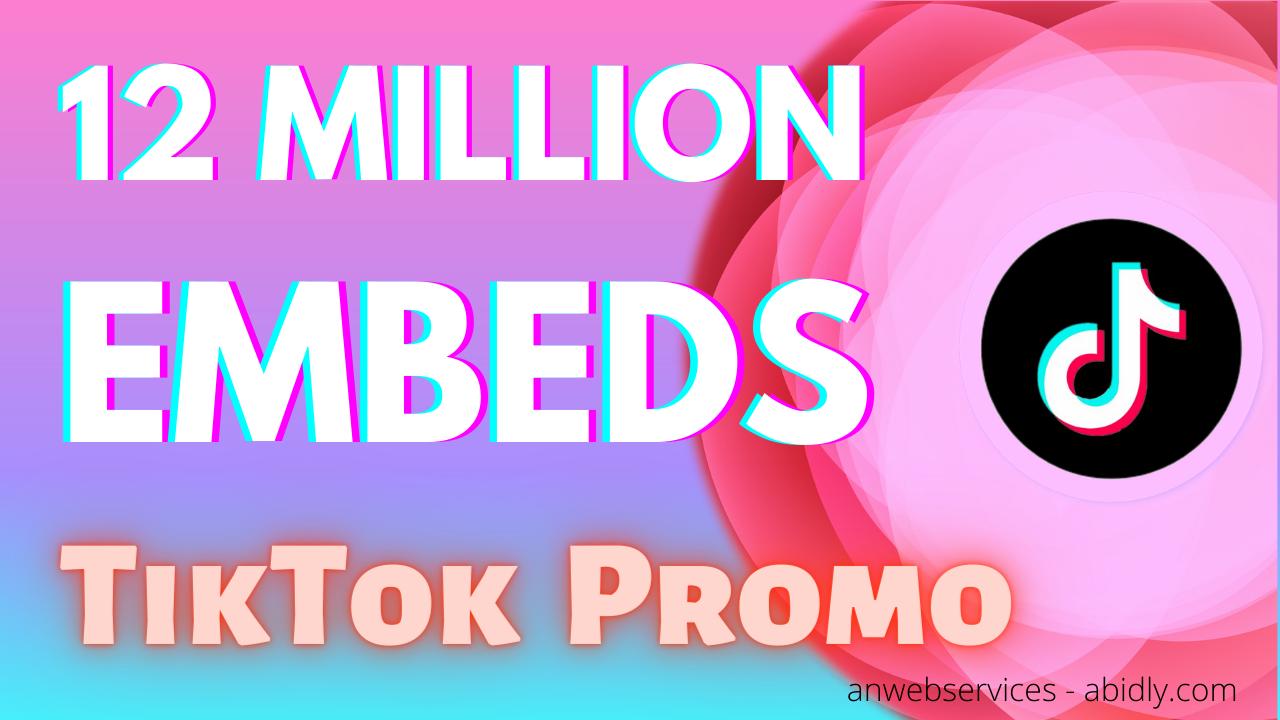 12 Million TikTok Video Embeds
