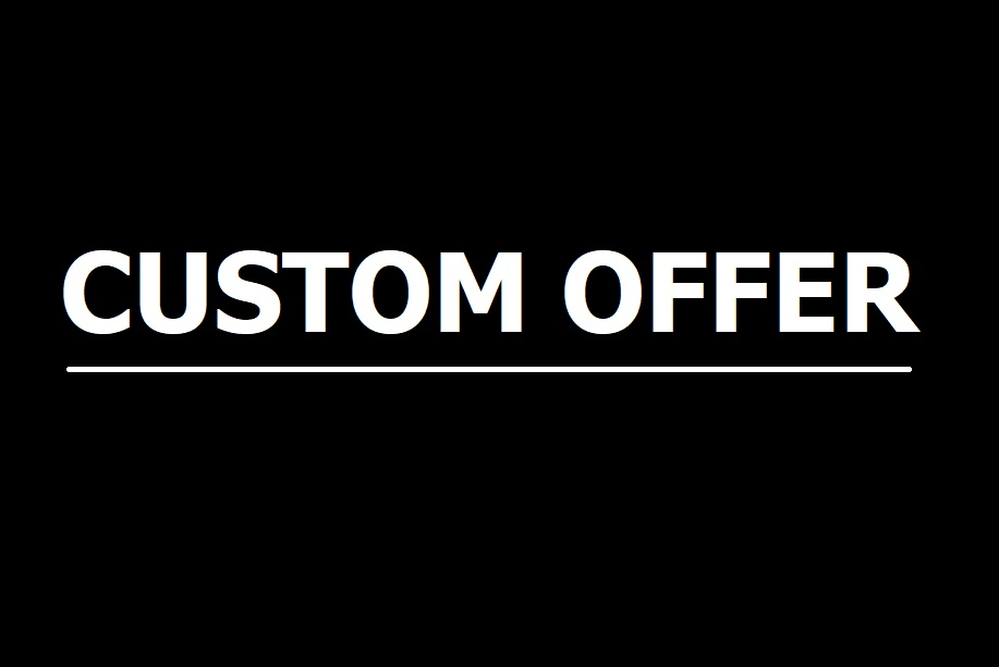 Custom Offer for clients as per requirements