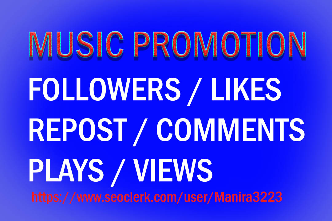 Music promotion- Quality work get best result