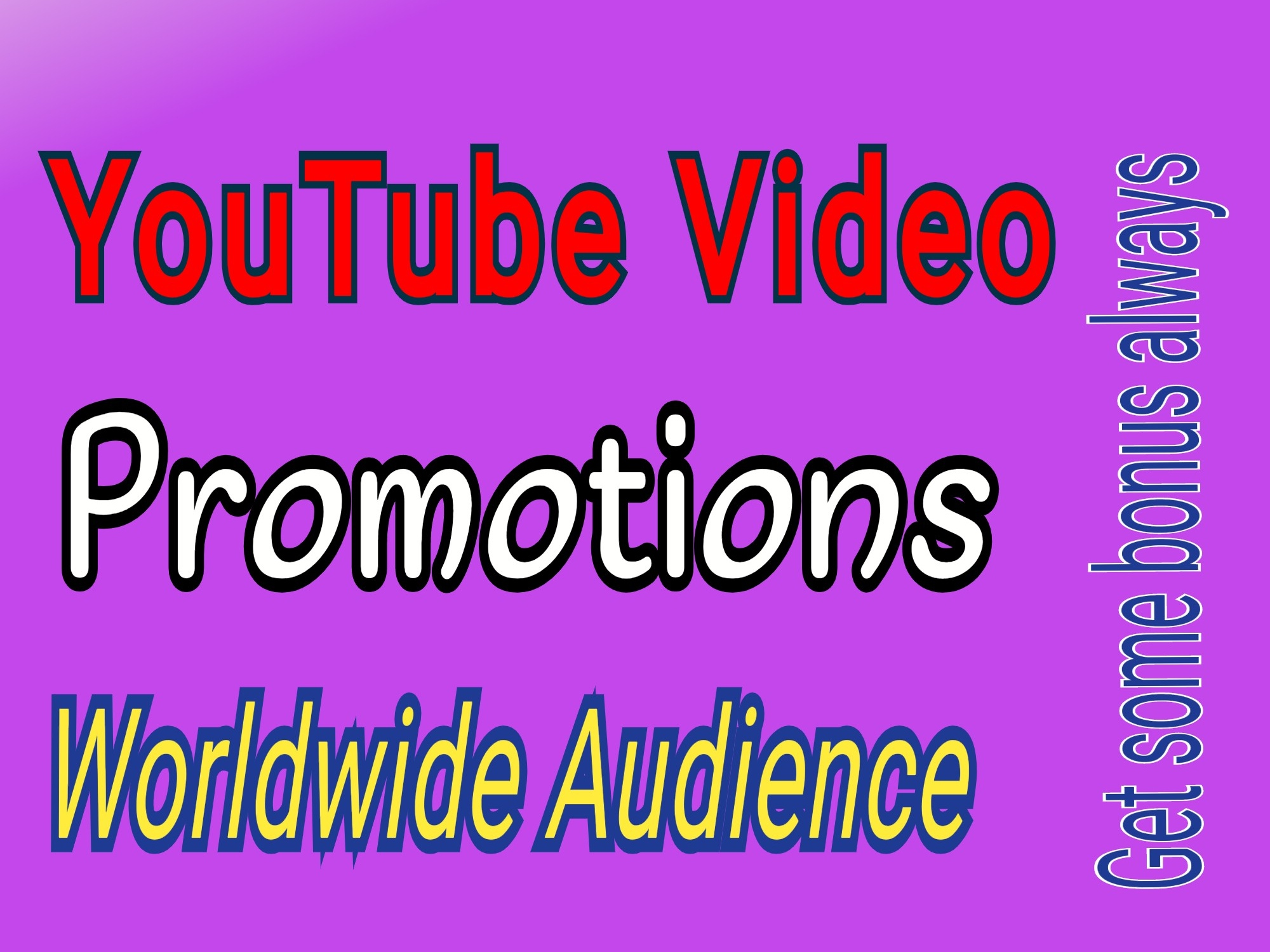 YouTube Promotions for increasing Audience on your Video