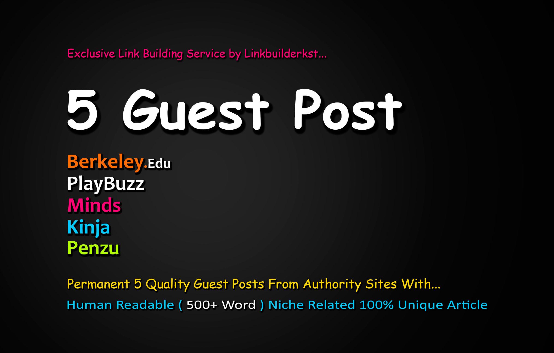 Publish 5X Authority Guest Posts From DA 60+ Unique Platforms