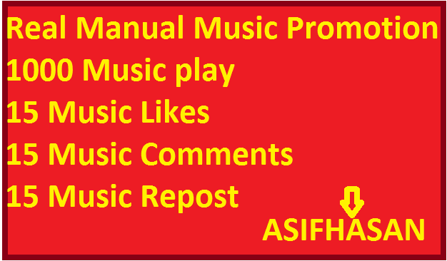 Real Manual Music Promotion 1000 play 15 Likes Comments Repost