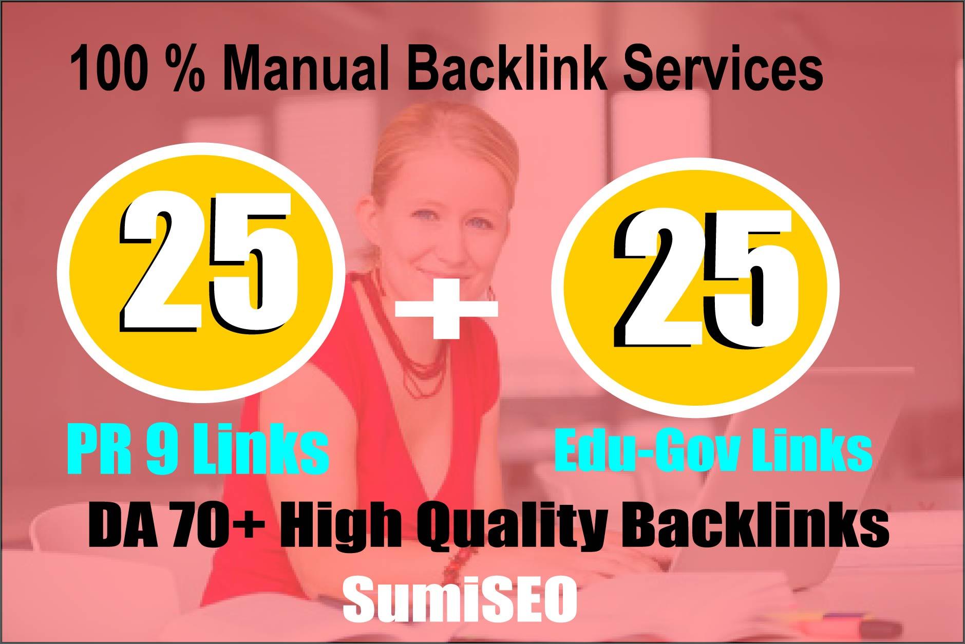I will manually do 25 PR9 + 25 EDU-GOV Safe SEO High Quality Backlinks
