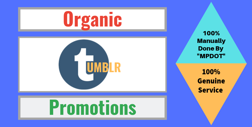 Organic Tumblr Promotions On Seocheckout