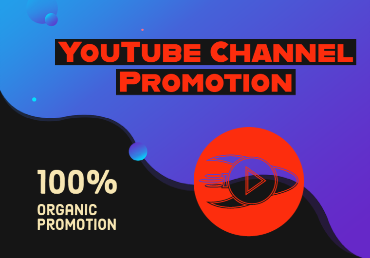 YouTube Promotion - Organic Promotion - Real TRAFFIC