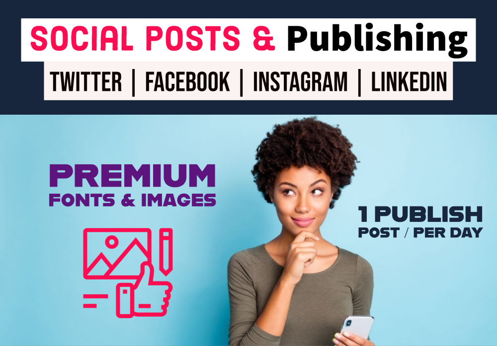Social Posts Design and Publishing on Twitter,  Instagram or LinkedIn