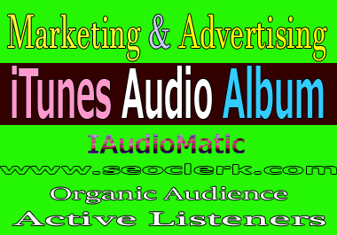 Do promote and advertising iTunes IAudioMatic Audio Album building your audience