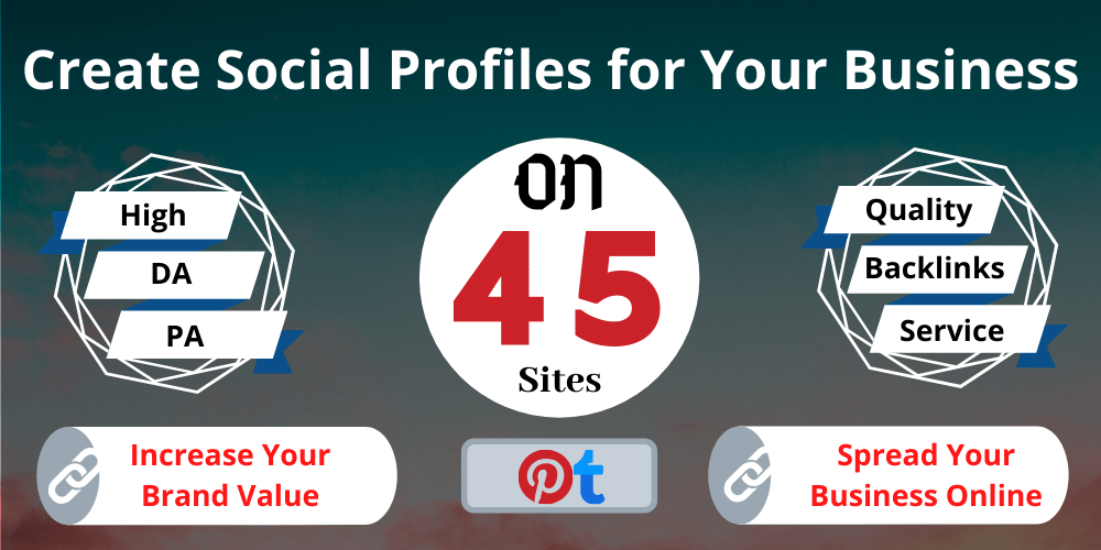 Help to Rank on Google,  Create and Setup 45 Safe High Authority Social Profiles