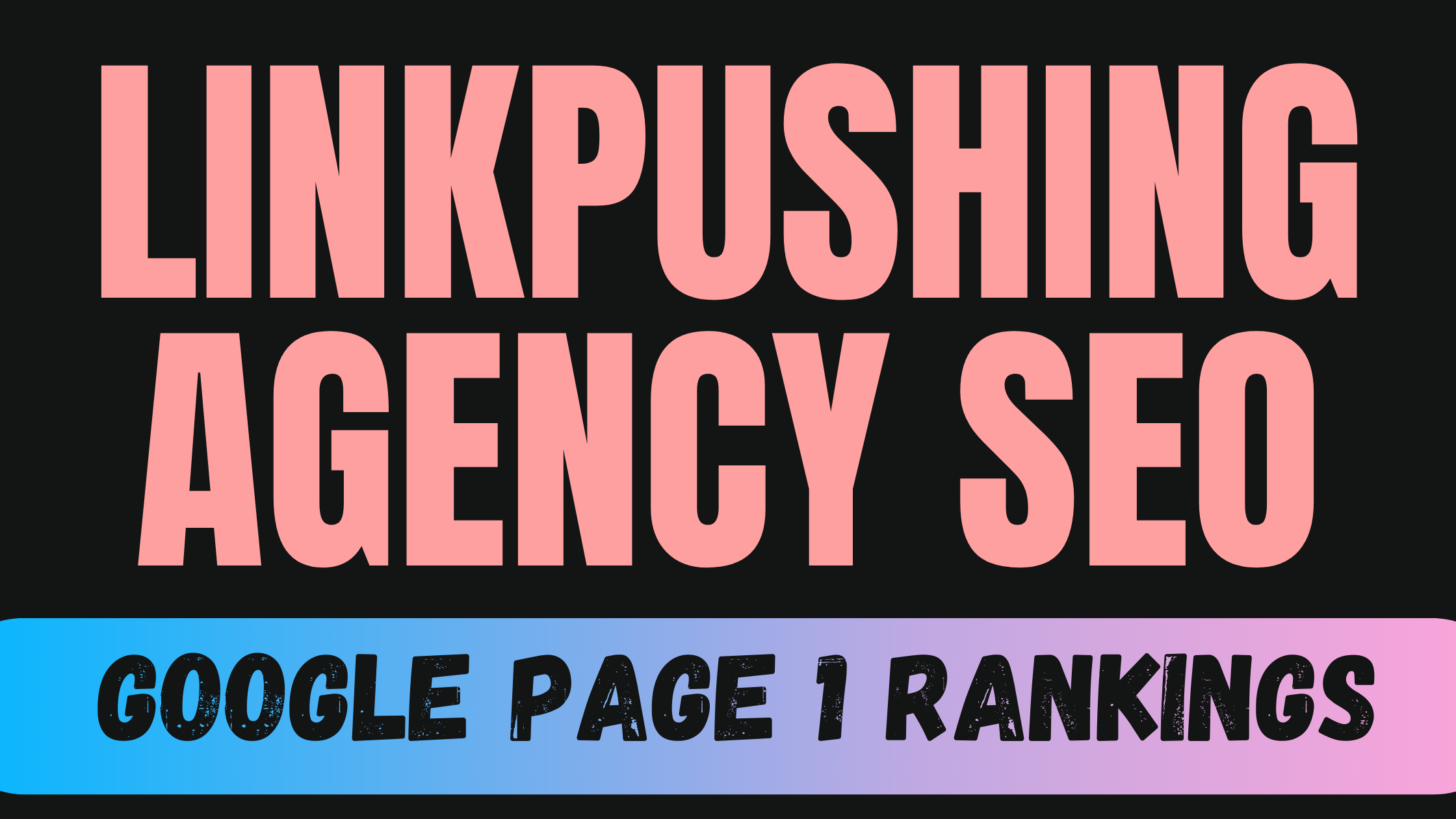 Linkpushing AGENCY SEO 10x Results Guaranteed OR Refund