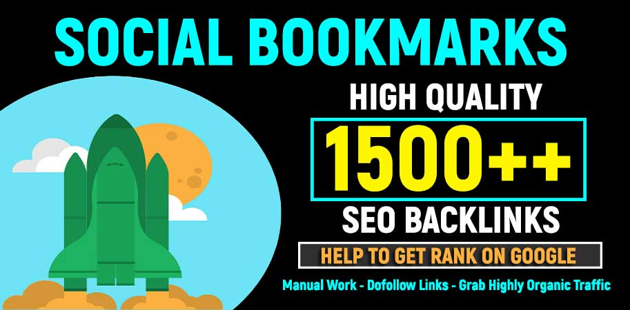 Add Your Website to 1500 SEO Social Bookmarking High Quality Backlinks