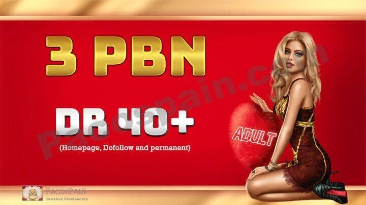 We create 3 Permanent DR 40+ Homepage PBN Dofollow Backlinks for your adult website