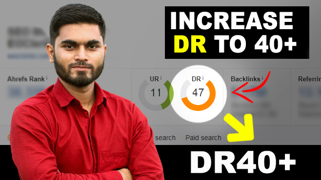 Limited Time - Increase Your Domain Rating ahrefs DR to 30+