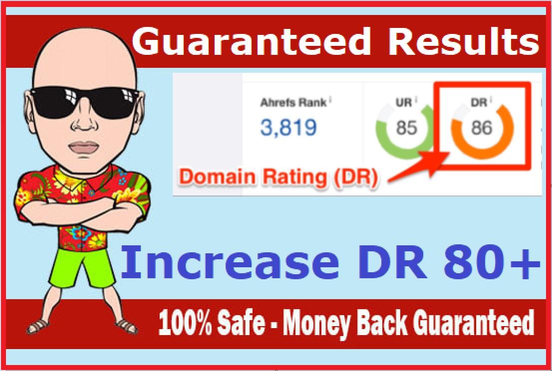 increase Domain Rating Ahrefs DR 80+