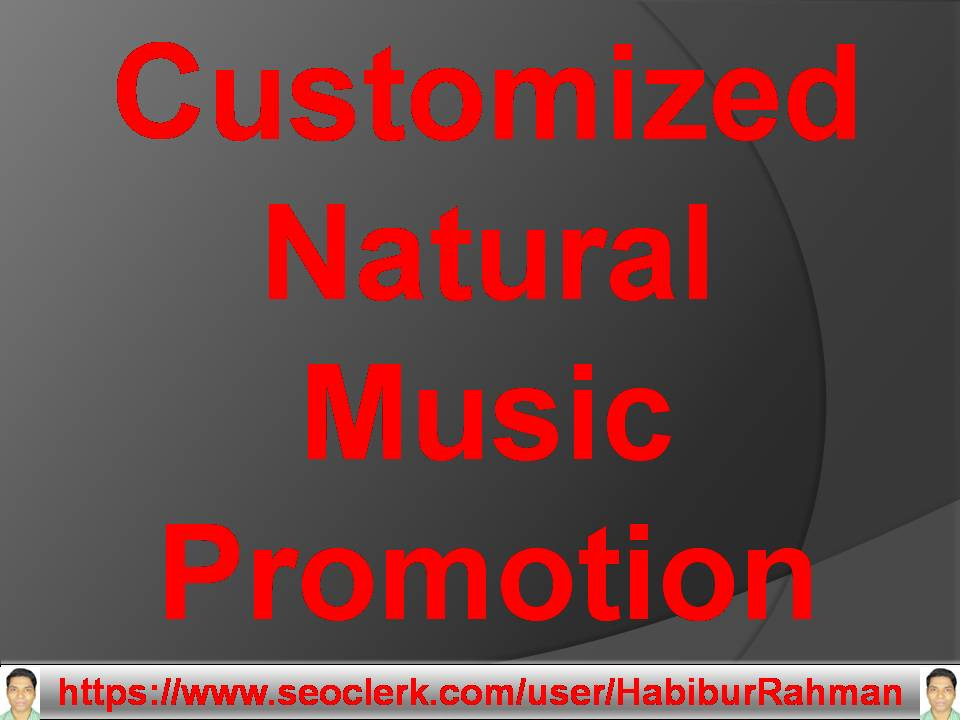 Natural music promotion mix track customized High level