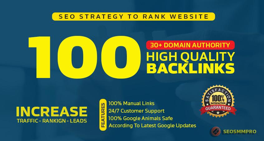 Manually Do 100+ Unique DA30+ SEO Backlinks To BOOST Your Website