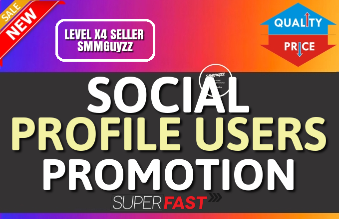 Get Social Profile Users High Quality Promotion