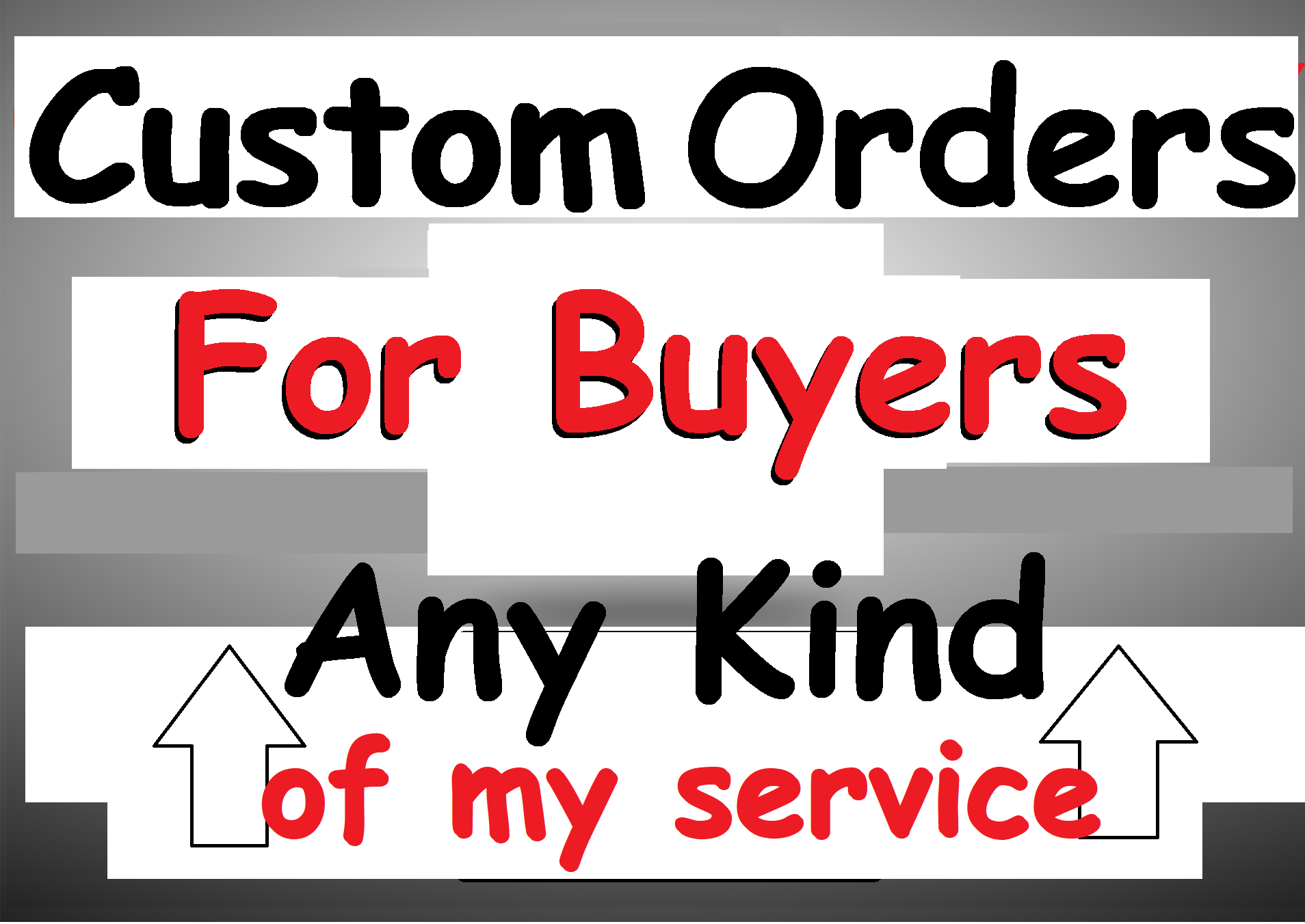 custom order for my buyer services within delivery time