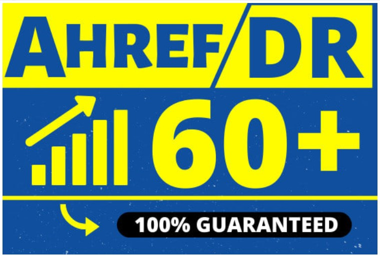 increase your ahref domain rating DR to 60 plus