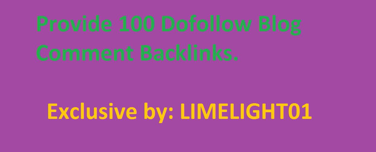 Provide 100 Dofollow Blog Comment Backlinks.