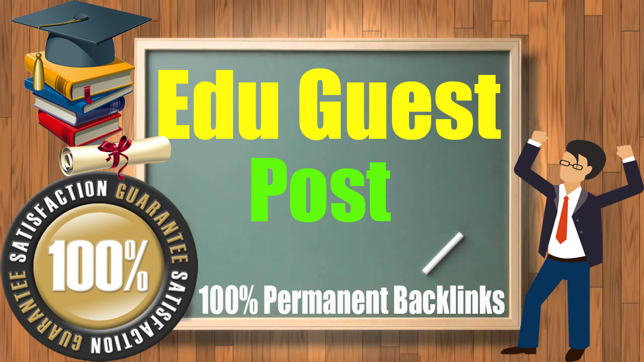 Premium Guest Blog on 5 High Quality Edu site with SEO DF Backlinks