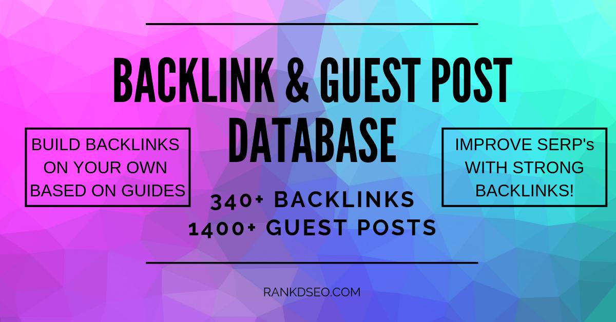 High DA BACKLINK & GUEST POST database - 340+ Backlinks, 1400+ Guest Posts - 1 month access
