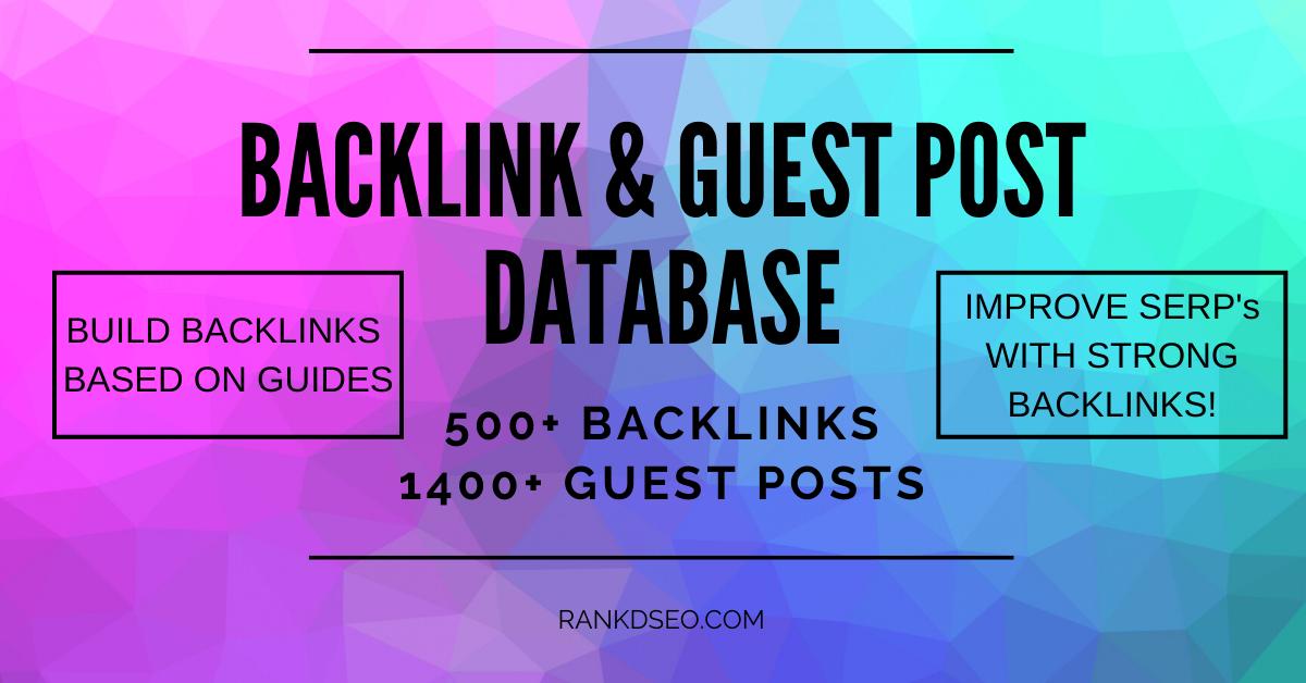 500+ Backlinks,  1400+ Guest Posts - DATABASE