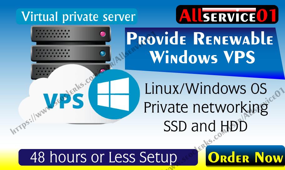 Provide Renewable Rdp Windows VPS Along 8GB Ram
