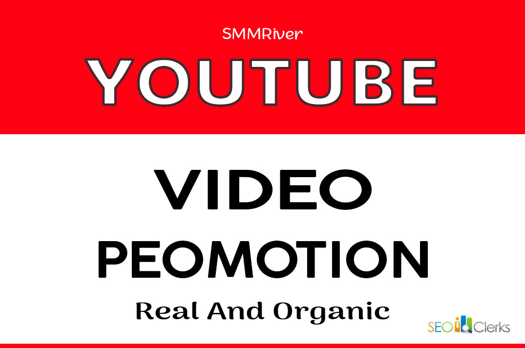 YOUTUBE VIDEO PROMOTION AND MARKETING GOOD FOR VIDEO RANKING
